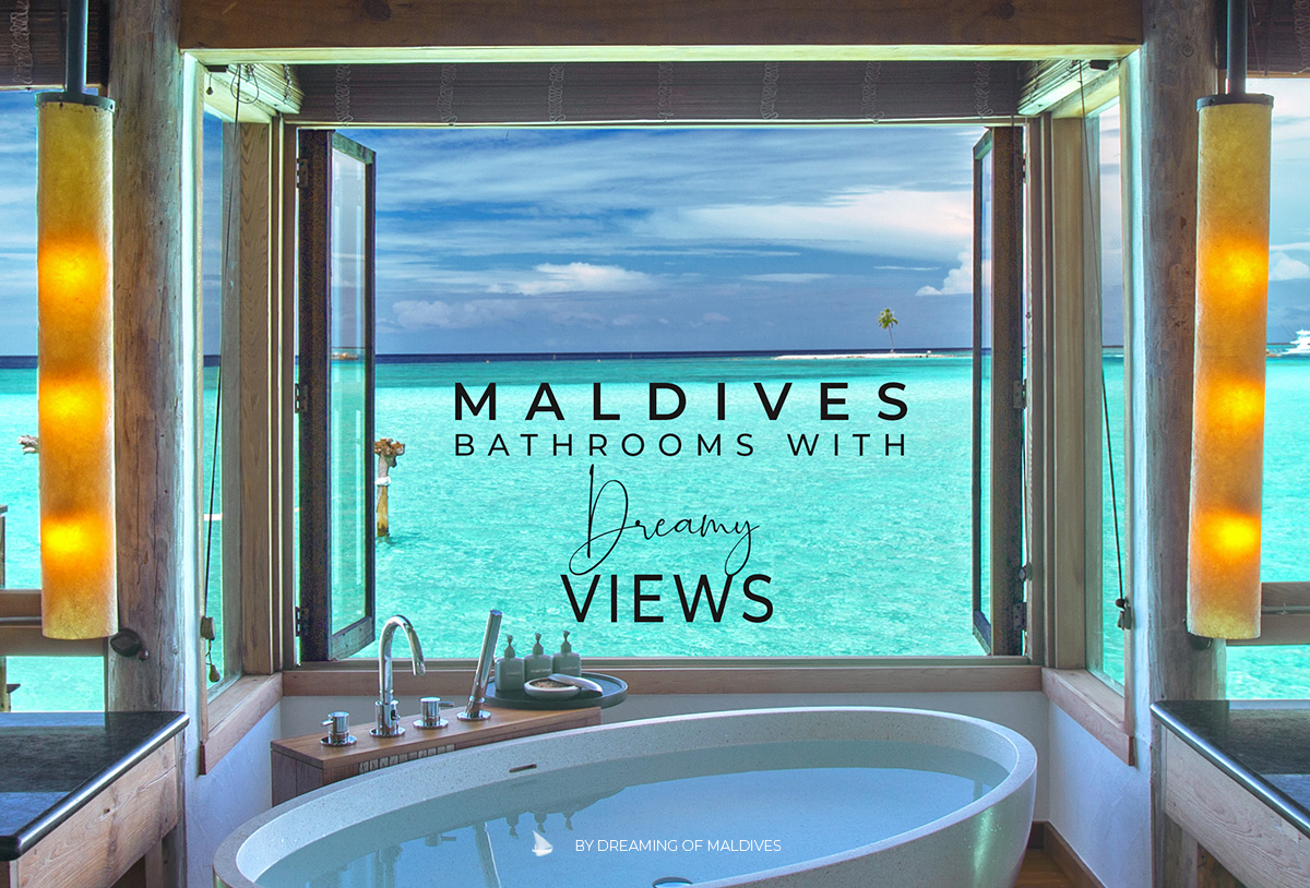The Most Beautiful Hotel Bathrooms With Lagoon Views in Maldives