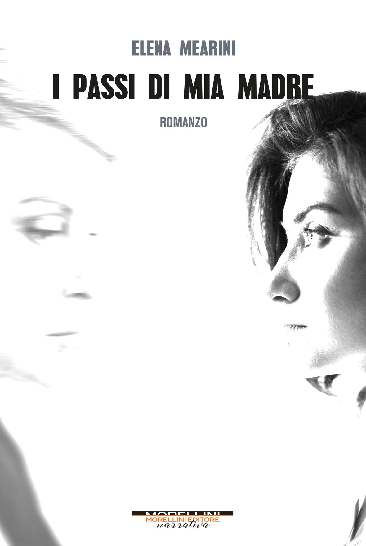 i-passi-di-mia-madre,-il-nuovo-romanzo-di-elena-mearini.