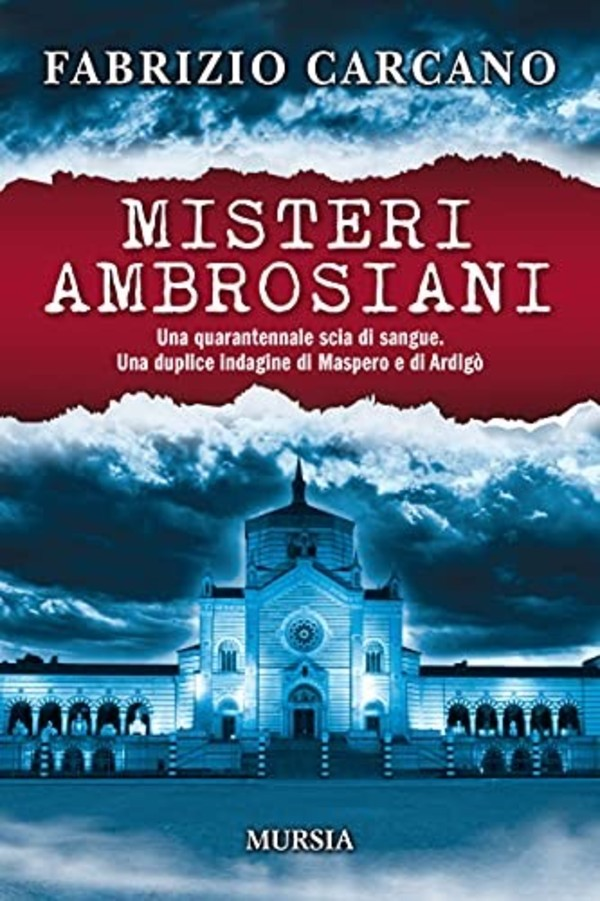 """misteri-ambrosiani,-il-""""noir-in-zona-rossa""""-di-fabrizio-carcano."""